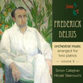 Cover picture Frederick Delius: Orchestral music arranged for two pianos, Volume II