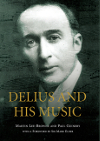 Delius and his Music MARTIN LEE-BROWNE, PAUL GUINERY