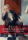 Felix Aprahamian Diaries and Selected Writings on Music Edited by LEWIS FOREMAN & SUSAN FOREMAN