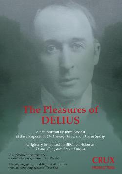 The pleasures of Delius DVD